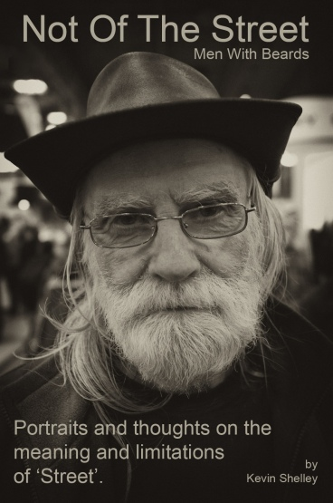 eBook Not of the Street Men with Beards by Kevin Shelley Street Photography Blog UK